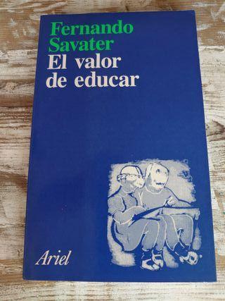 El Valor de Educar / Fernando Savater / 1a Edicion