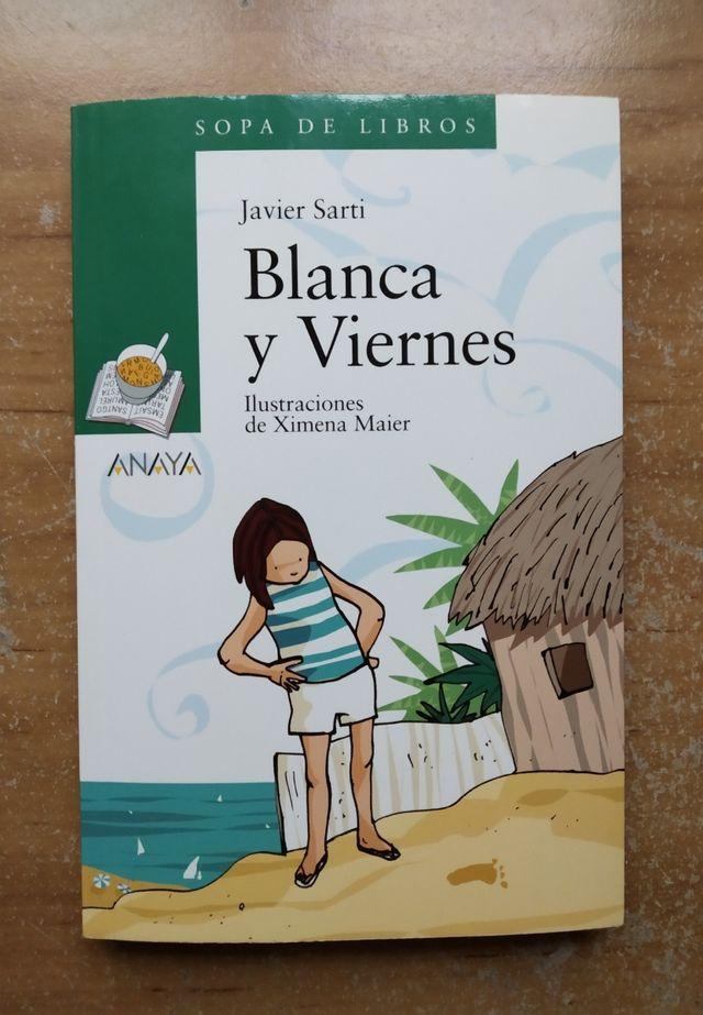 libro : Blanca y viernes , de Javier Sarti.