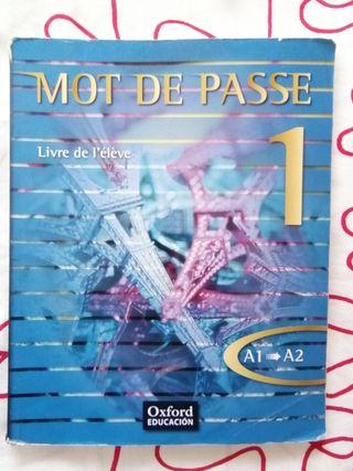 Mot de Passe 1 Livre de l'éléve A1-A2 OXFORD