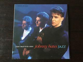 JOHNNY HATES JAZZ MAXI SINGLE VINILO I DON´T WANT.