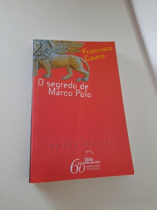 O segredo de Marco Polo. Francisco Castro
