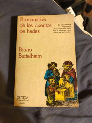 Bruno Bettelheim. Psiconalisis cuentos infantiles