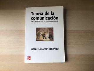 Teoría de la comunicación (Manuel Martin Serrano)