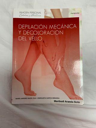 DEPILACIÓN MECÁNICA Y DECOLORACIÓN DEL VELLO