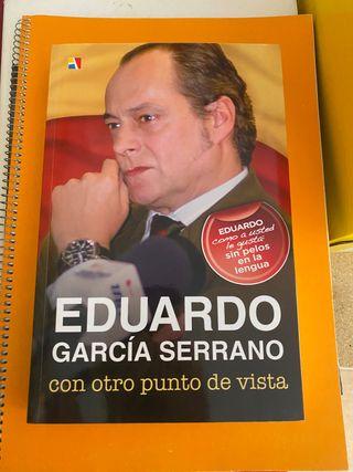 Con otro punto de vista, Eduardo Garcia Serrano