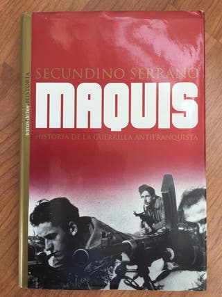 Maquis. Secundino Serrano