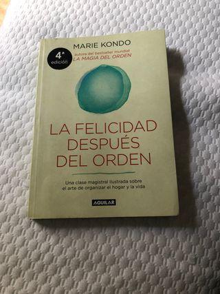 La felicidad después del orden - Marie Kondo