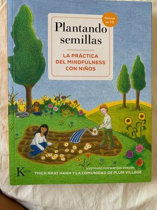 Plantando semillas. La práctica del mindfulness co