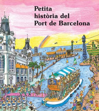 Petita història del Port de Barcelona