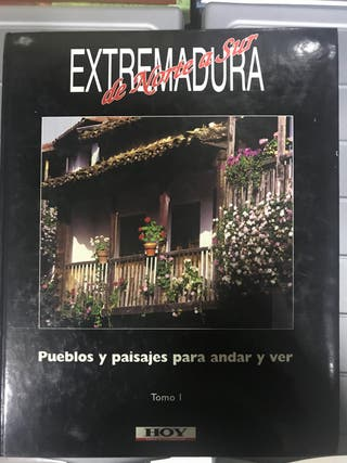 Extremadura de Norte a Sur. Pueblos y paisajes par
