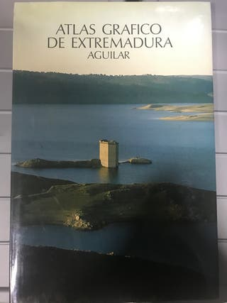 Atlas gráfico de Extremadura. Aguilar
