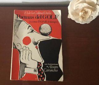 """""""Poemas del Golf"""" ( o cómo pasar el tiempo) 1972"""