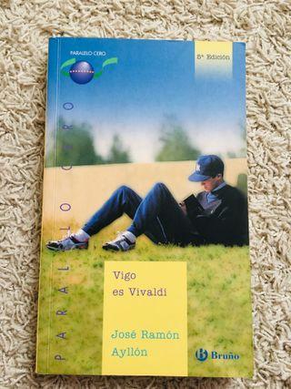Novela juvenil. Vigo es Vivaldi