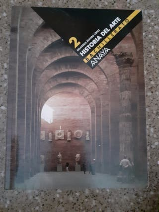 LIBRO 2 BACHILLERATO HISTORIA DEL ARTE ANAYA