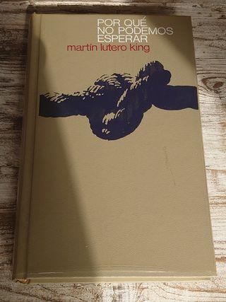 Porque no podemos esperar / Martin Lutero King