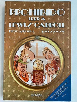 Prohibido leer a Lewis Carrol Diego Arboleda Anaya