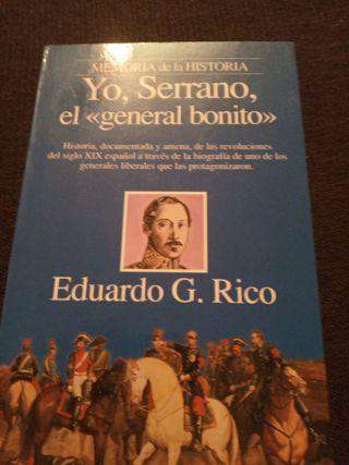 Yo, Serrano, el General bonito.