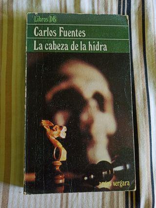 La Cabeza de la hidra - Carlos Fuentes