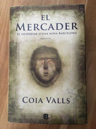 """""""El mercader"""" Coia Valls. Català"""