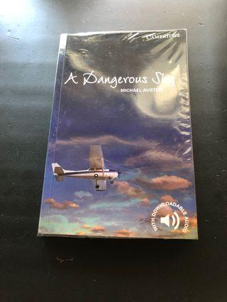 A Dangerous Sky. Level 6 Advanced. C1