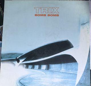 Trix - Bomb Bomb