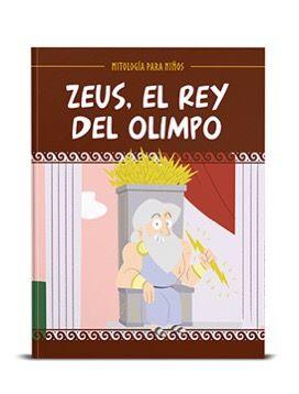 ZEUS EL REY DEL OLIMPO MITOLOGÍA PARA NIÑOS