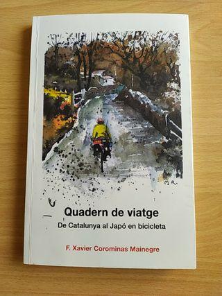 Quadern de viatge. De Catalunya al Japó en bicicle
