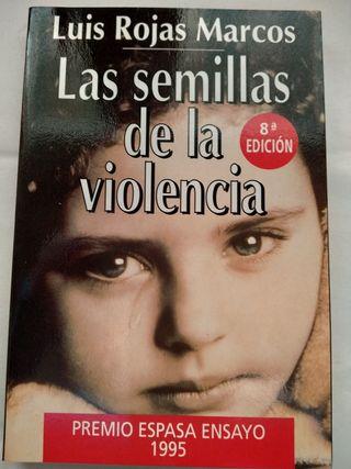 LIBRO: LAS SEMILLAS DE LA VIOLENCIA.