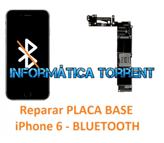 Reparar Placa Base IPhone 6 BLUETOOTH