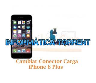 Cambiar Conector Carga IPhone 6 Plus +