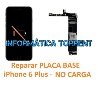 Reparar Placa Base IPhone 6 Plus NO CARGA