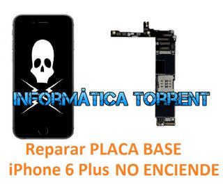 Reparar Placa Base IPhone 6 Plus NO ENCIENDE