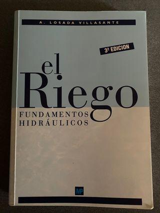 El Riego. Fundamentos Hidráulicos