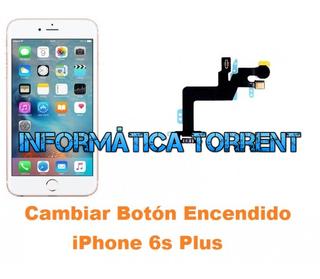 Cambiar Boton Encendido IPhone 6s Plus