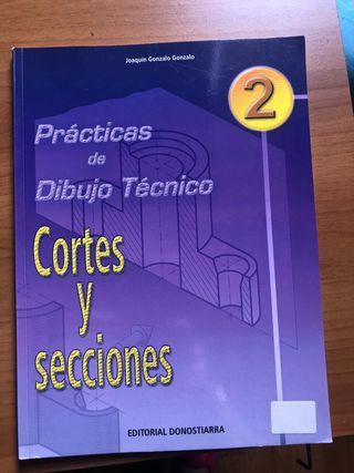 Prácticas de dibujo técnico. Cortes y secciones