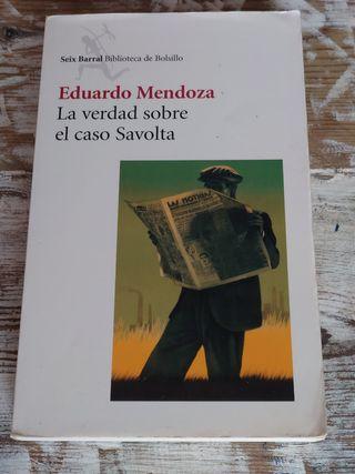 La verdad sobre el caso Savolta / Eduardo Mendoza