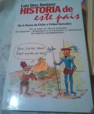 HISTORIA DE ESTE PAÍS - LUIS DÍEZ JIMÉNEZ - HUMOR