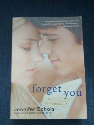 Forget you - Jennifer Echols
