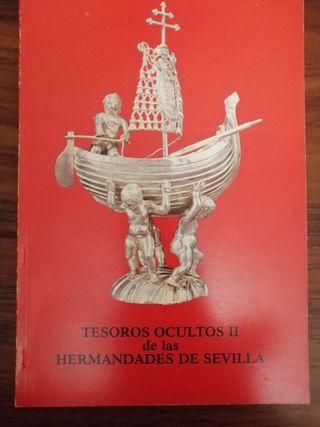 LIBRO TESOROS OCULTOS DE LAS HERMANDADES SEVILLA