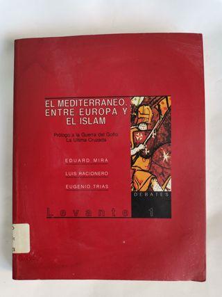 El Mediterráneo entre Europa y el Islam