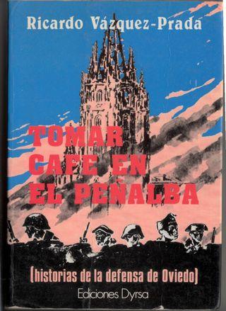Tomar café en el Peñalba (historia defensa Oviedo)