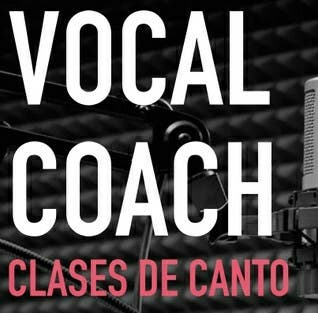 CLASES DE CANTO - VOCAL COACH