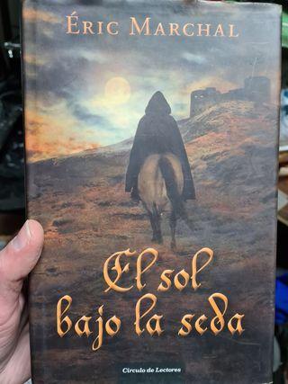 Eric Marchal- el sol bajo la seda
