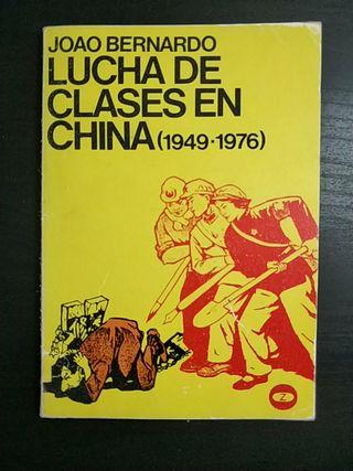 LUCHA DE CLASES EN CHINA (1949-1976)