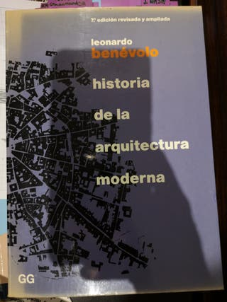 Historia de la arquitectura moderna. Benévolo
