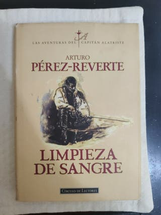 libro Arturo Pérez-Reverte limpieza de sangre