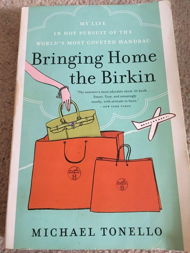Bringin home the birkin - michael tonello