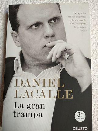 LA GRAN TRAMPA (Daniel Lacalle)