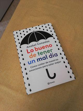 Lo bueno de tener un mal día - Anabel González