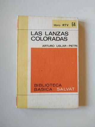 4x5€ - Las lanzas coloradas - Arturo Uslar-Pietri